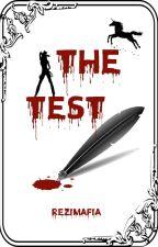 The Test by ReziMafia
