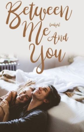 Between Me & You  by bookqirl