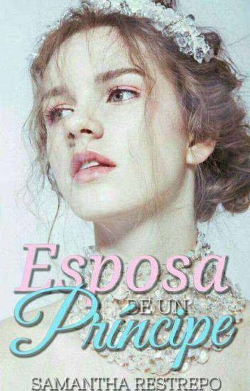 Esposa De Un Principe. © (Editando)