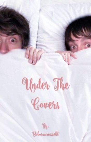 Under The Covers (completed)