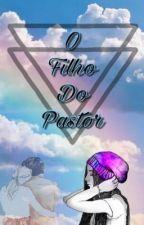 O Filho Do Pastor by mermaid_poet