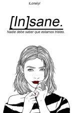 [In]sane by unlucky-lady