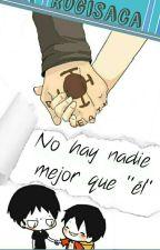 """No Hay Nadie Mejor Que """"Él"""" (LawLu) by Rogisaca"""