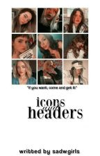 icons and headrs ✨ by gomwzrevival