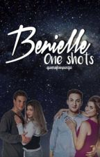 Benielle: one-shots  by queenofcorpanga