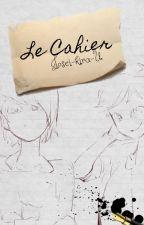 Le Cahier (el cuaderno) [AdrienXNathanaël] ((yaoi)) by Josei-kira-U
