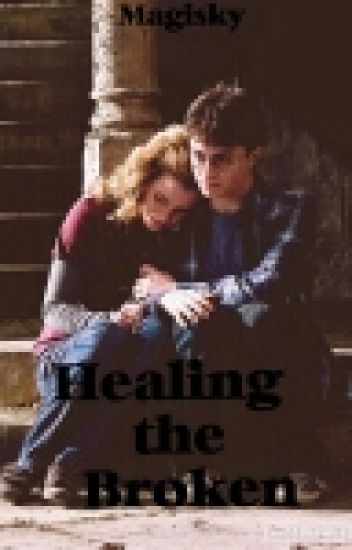 Healing the Broken - Harmione Fanfiction