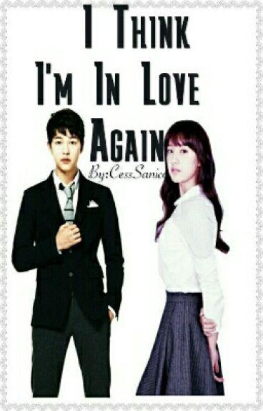 I think I'm In Love Again(Book 1)