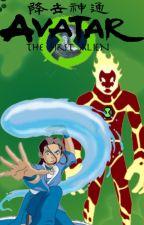 Avatar: The First Alien, Book 1: Fire, Part One. by Shocker_Girl