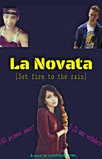 [ La Novata ] Set fire to the rain - Gally & Tú