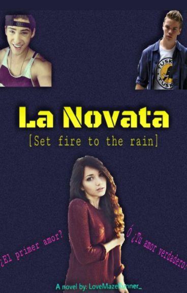 [ La Novata ] Set fire to the rain - Gally & Tú