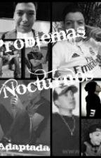 Problemas Nocturnos/one shot/HOT/Snuppy y _____ by GabyReyes1509
