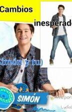 Cambios Inesperados (Simón y tu) by LydiaLL