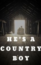 He's a country boy by sissygoose14