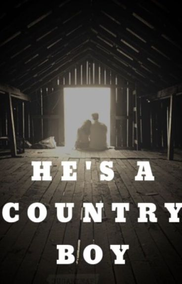 He's a country boy
