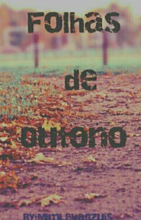 Folhas de Outono (Ziall Horlik Version) ADAPTAÇÃO  by MimLevaGzuis