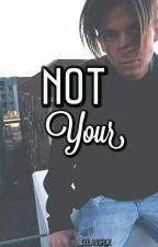 Not Your :: Rupp :: by _dolangirlx