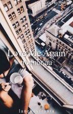 Love Me Again ☾tronnor au by laneboyfranta