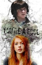 You're a Fool |Carl Grimes| by satanistyles