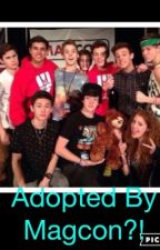 Adopted By Magcon?! (COMPLETE!!) by OldMagcon4ever
