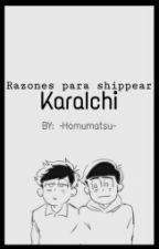 || Razones para shippear KaraIchi || by -Homumatsu-