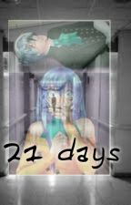 21 Days [Lysandro] [Cdm] by Multishipper4ever