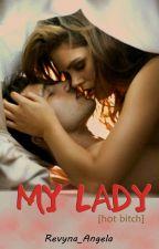 My Lady by revyna_angel