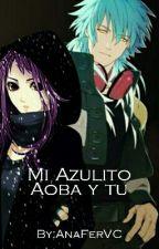 Mi Azulito, Aoba y tu by AnaFerVC