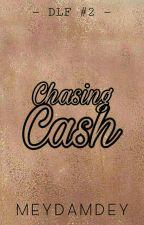 Chasing Cash by meydamdey