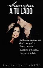 Siempre a tu lado -Lucian- by LucianEzriaDAVJ