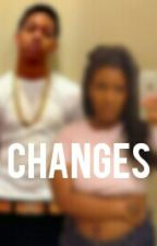 Changes ( Lil Bibby ) by 313Qveen