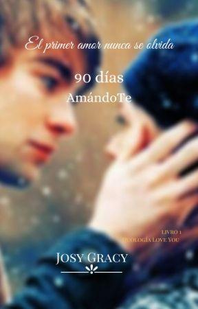90 Días AmándoTe #PNovel by Josygracy