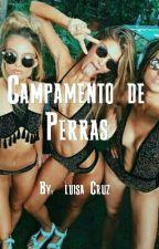 Campamento De Perras by luisamariacruzf