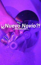 ¡¿Nuevo Novio?! ;; DL. yaoi by _Mxsakx661_