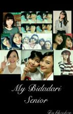 My Bidadari Senior (End) by mochimochicoklat