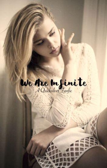 We Are Infinite ➖ Quicksilver