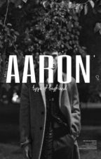 Aaron's type of boyfriend  by Lu_London