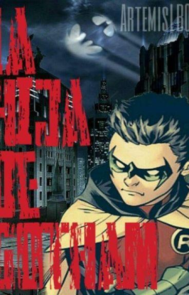 La hija de Gotham (Oc x Damian Wayne)