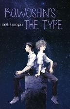 Kawoshin's the Type by arekulovesyaoi