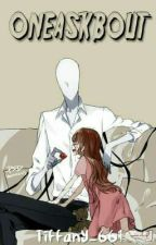 Creepypasta oneshot And Ask Member Cp  (request Closed) by Tiffany_661