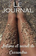 Le Journal intime et secret de Cassandra by JournaldeCassandra