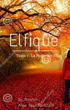 Elfique [ PAUSE ] by Skye20042004