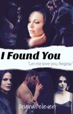 I Found You {#Wattys2016} by OriginalBeliever