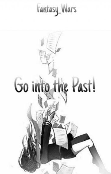 Go into the Past! (Naruto FF)