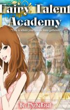 Fairy Talent Academy by MyehaRosal