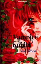 Vampire Knight: New Blood by nerdypurplesan