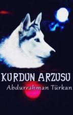 Kurdun Arzusu by AbdurrahmanTurkan
