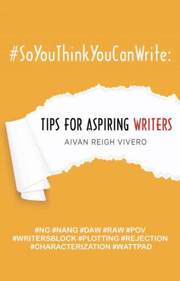 Tips for Aspiring Writers (Published by PSICOM)