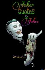 Joker Quotes & Jokes by Jokerette-