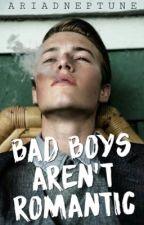 Bad Boys Aren't Romantic by glossari